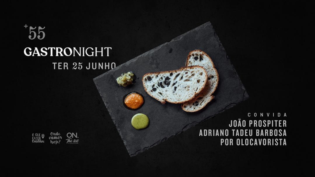 +55 Gastronight dia 25 junho 19h em Curitiba