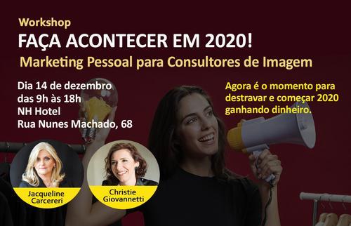 Workshop Faça Acontecer em 2020 Consultor de Imagem